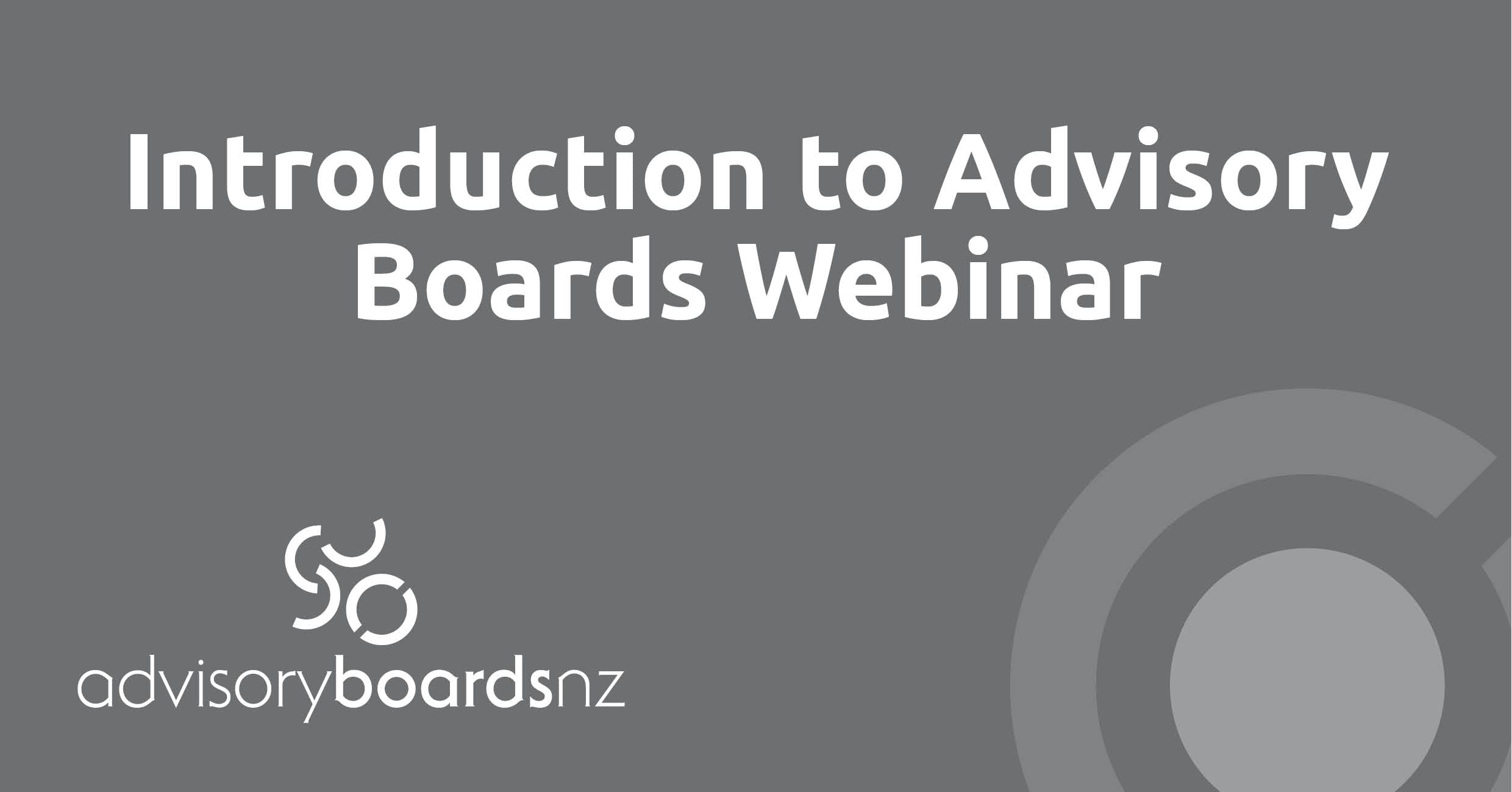 Introduction to Advisory Boards - Webinar