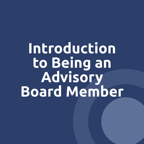 Intro to being an Advisory Board member